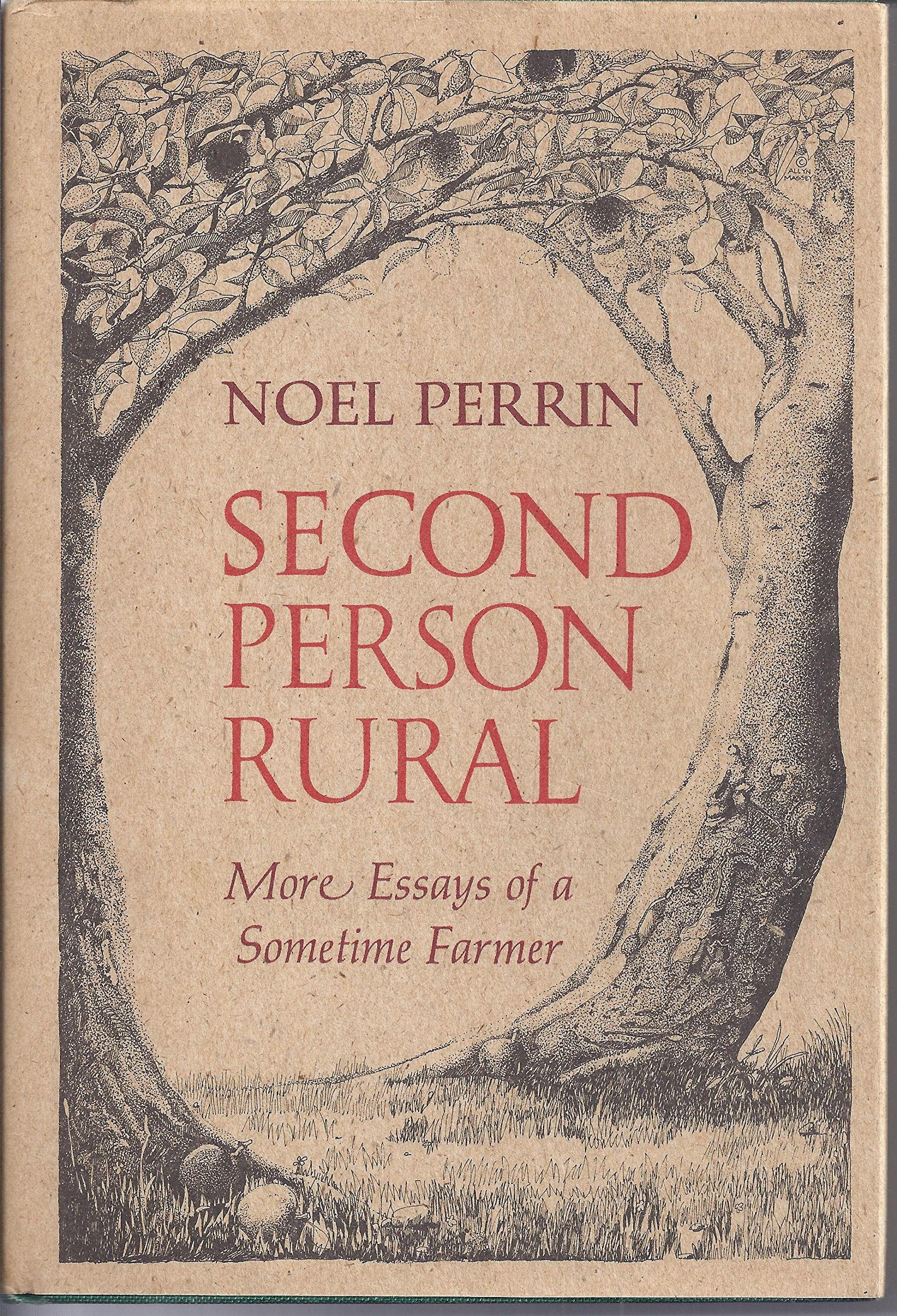 Second person rural: More essays of a sometime farmer