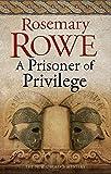 A Prisoner of Privilege: 18