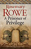 Prisoner of Privilege (A Libertus Mystery of Roman Britain Book 18)