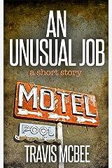 An Unusual Job Kindle Edition