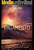 Pagamento (Crônicas de Táiran - Terceira Era Livro 0) (Portuguese Edition)