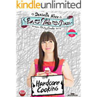 Por uma Vida Mais Doce: Hardcore cooking