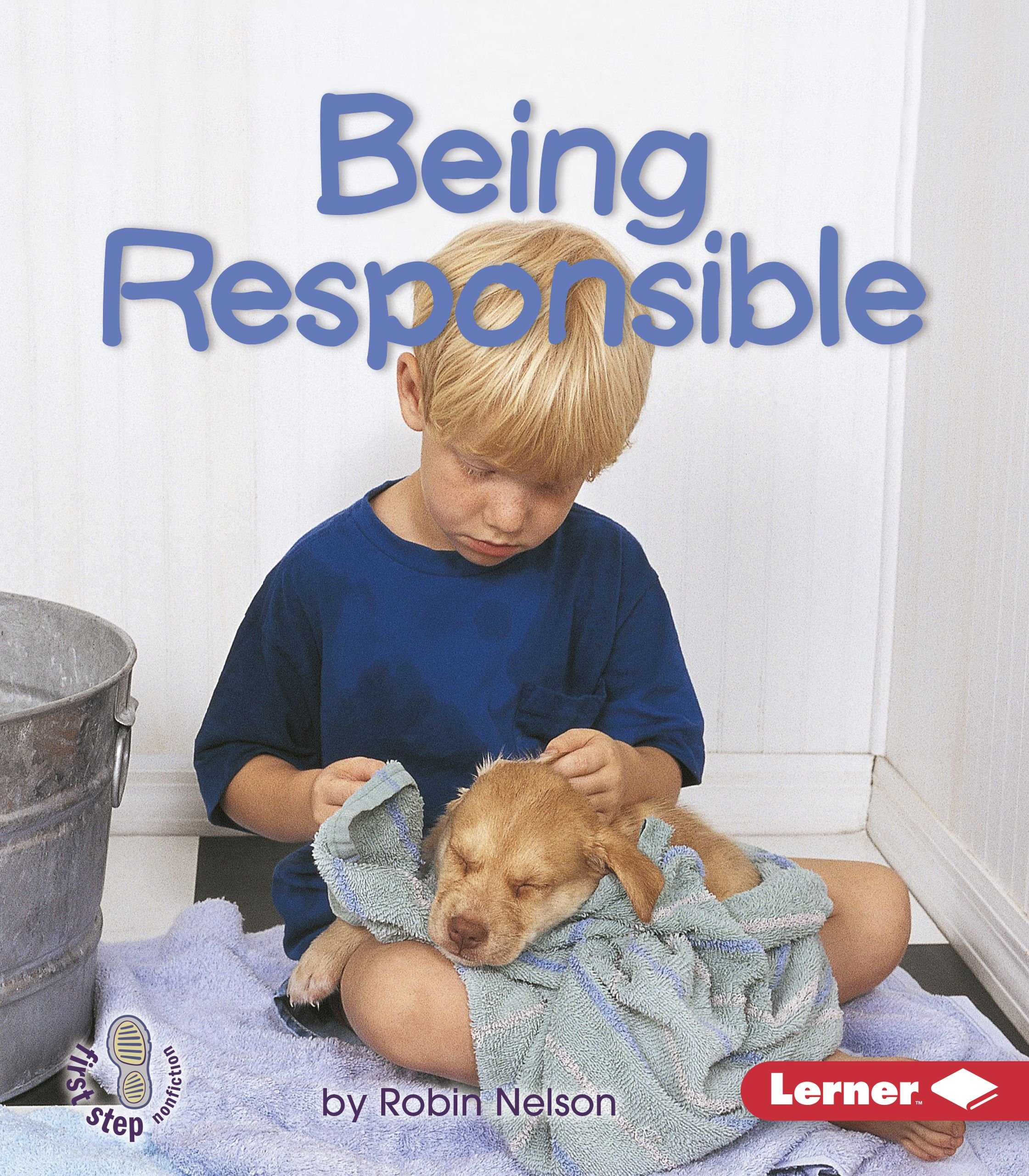 being responsible first step nonfiction robin nelson