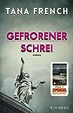 Gefrorener Schrei: Roman (German Edition)