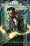 The Shadow & The Sun (A Militess & Mage Novel Book 1)