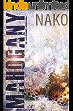 Mahogany: The Love Drought Series