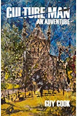 Culture Man: An Adventure Kindle Edition