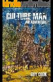 Culture Man: An Adventure