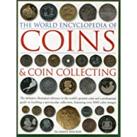The World Encyclopedia of Coins & Coin Collecting