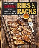 Ribs & Racks: Raichlens beste Rippchen-Rezepte (German Edition)