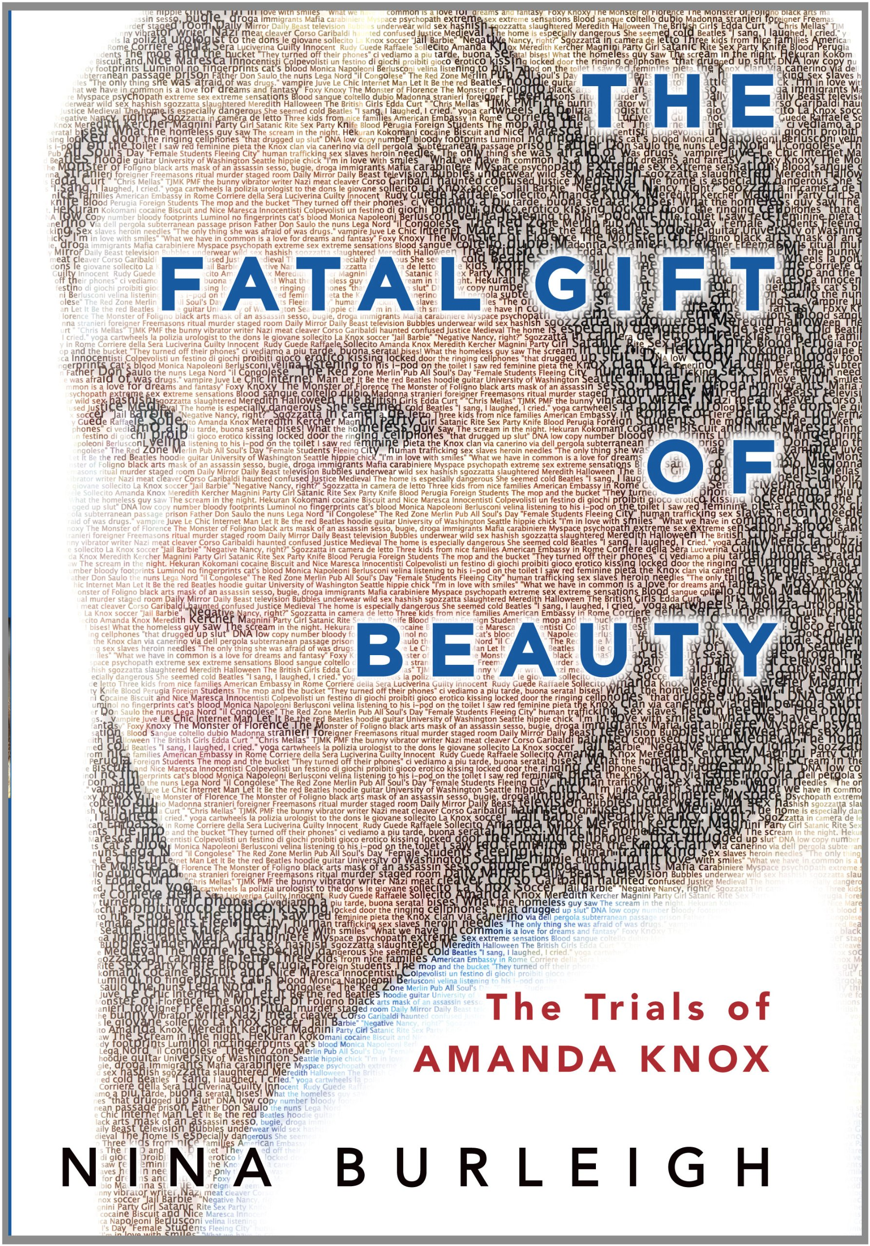 Download The Fatal Gift of Beauty: The Trials of Amanda Knox (Thorndike Crime Scene) ebook