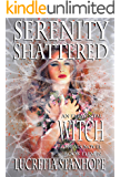 Serenity Shattered (An Elemental Witch Trials Novel Book 11)