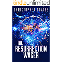 The Resurrection Wager