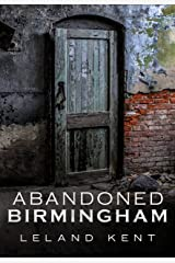 Abandoned Birmingham (America Through Time) Paperback