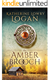 The Amber Brooch: Time Travel Romance (The Celtic Brooch Book 8) (English Edition)