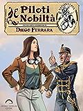 Piloti e Nobiltà (Vaporteppa Vol. 7)