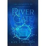 River Gate (The Elements of Kamdaria)