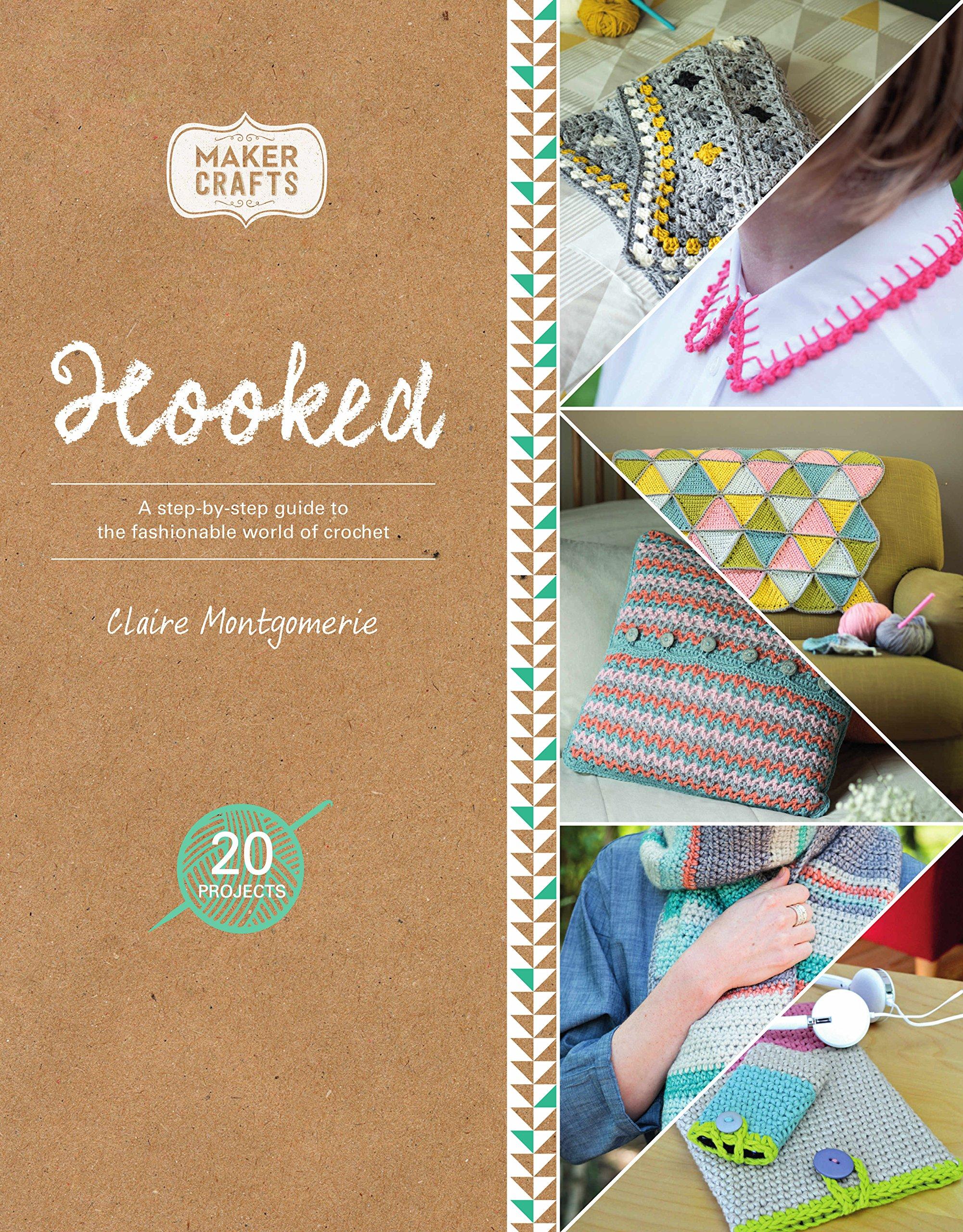 Read Online Hooked (Maker Crafts) PDF
