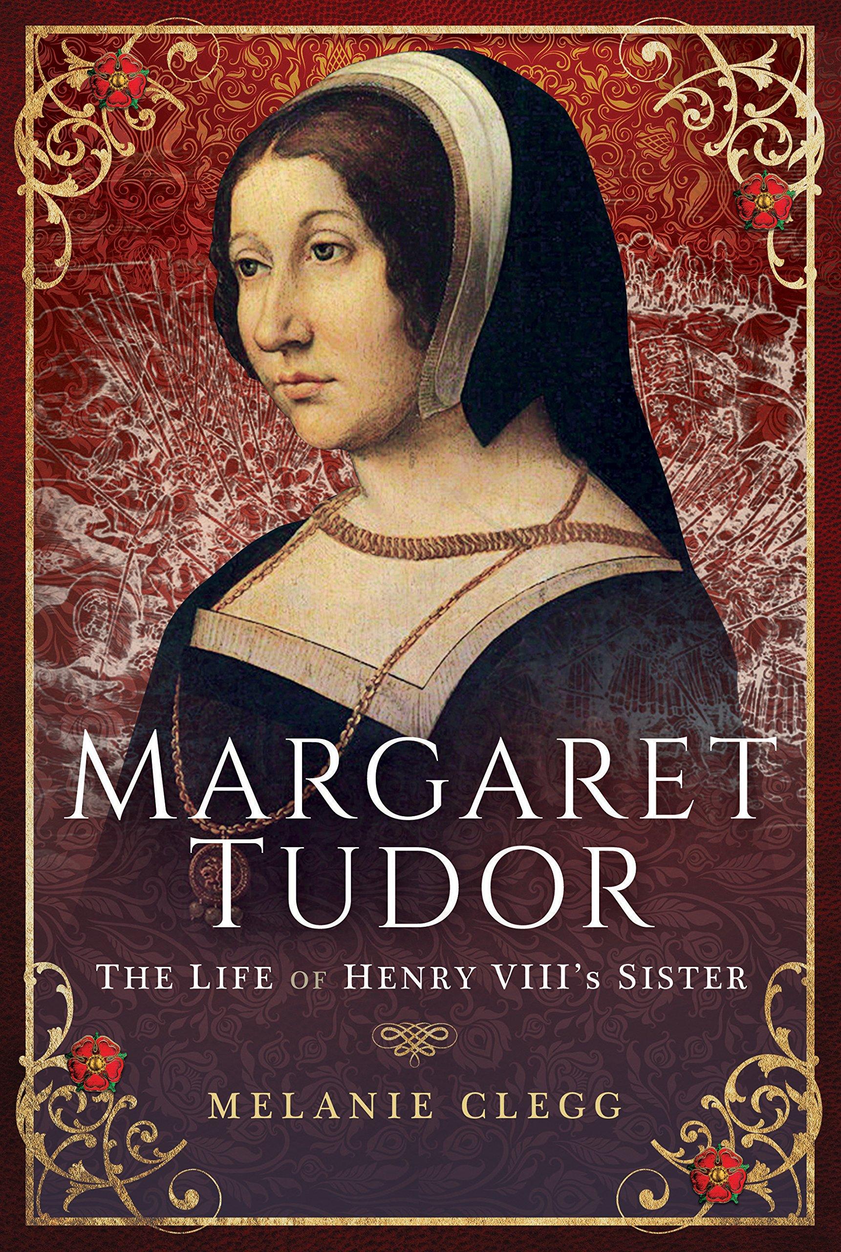 Margaret Tudor: The Life of Henry VIII's Sister: Amazon co
