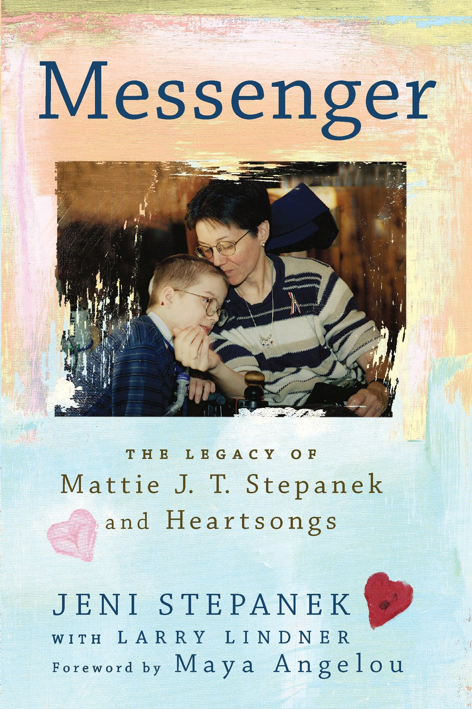 Download Messenger: The Legacy of Mattie J.T. Stepanek and Heartsongs PDF