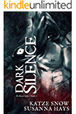 Dark Silence: The Bound Subject Volume I