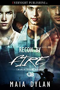 Recon by Fire (Sniper Team Bravo Book 3)