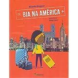 Bia na América - Coleção Viagens da Bia