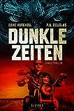 Dunkle Zeiten: Zombie-Thriller