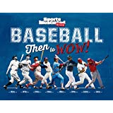 Baseball: Then to WOW! (Sports Illustrated Kids Then to WOW!)