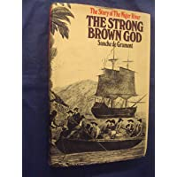 Strong Brown God: Story of the Niger River