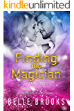 Finding The Magician: Part Three (Thirty Days Book 3)