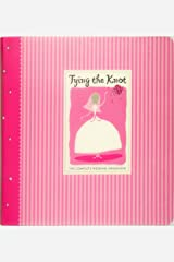 Tying the Knot: The Complete Wedding Organizer (Wedding Planner) Ring-bound