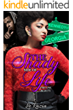 The Shady Side of Life: Beauty