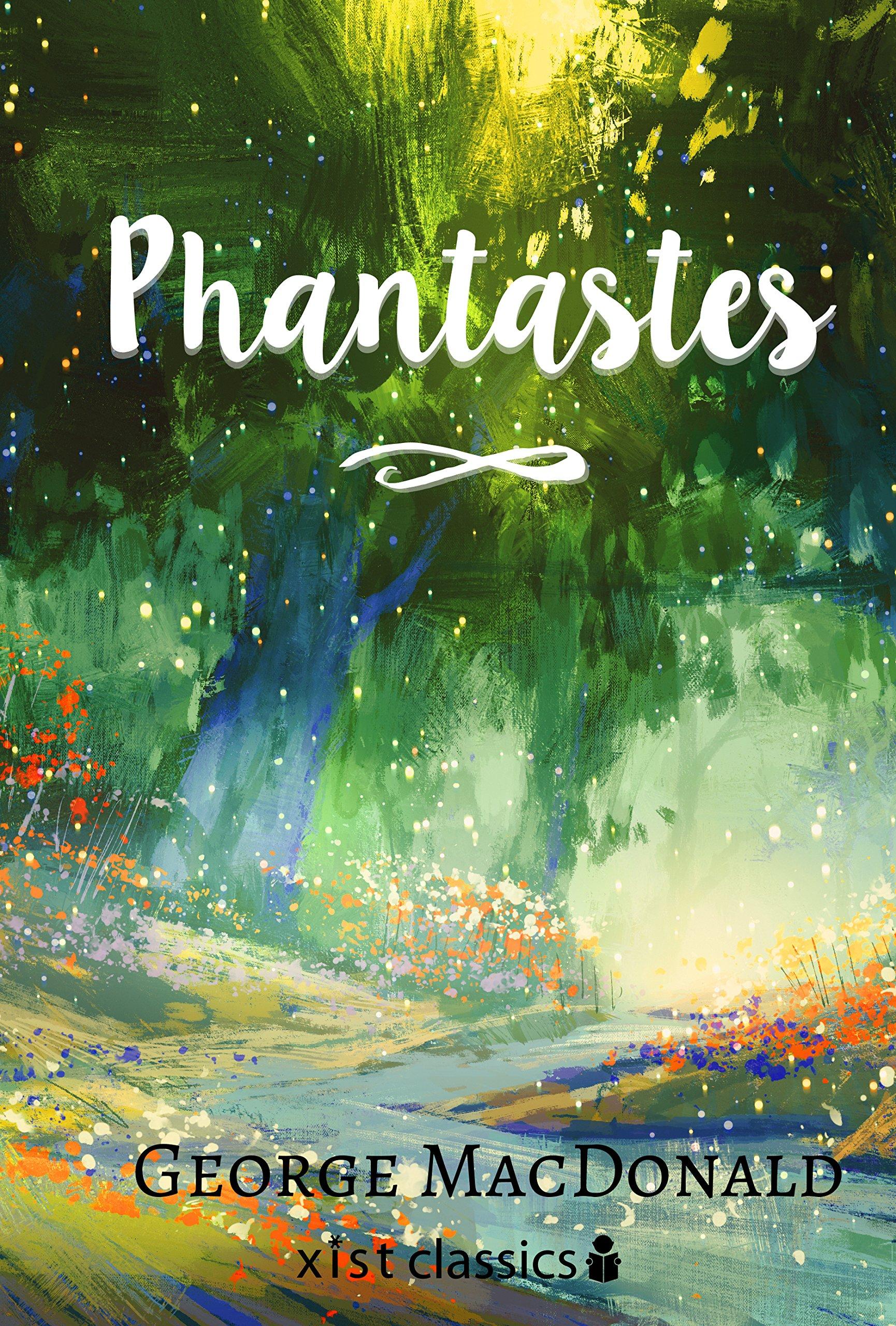 Phantastes (Xist Classics) (English Edition)