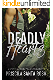 Deadly Hearts: A Post Apocalyptic Romance Novel