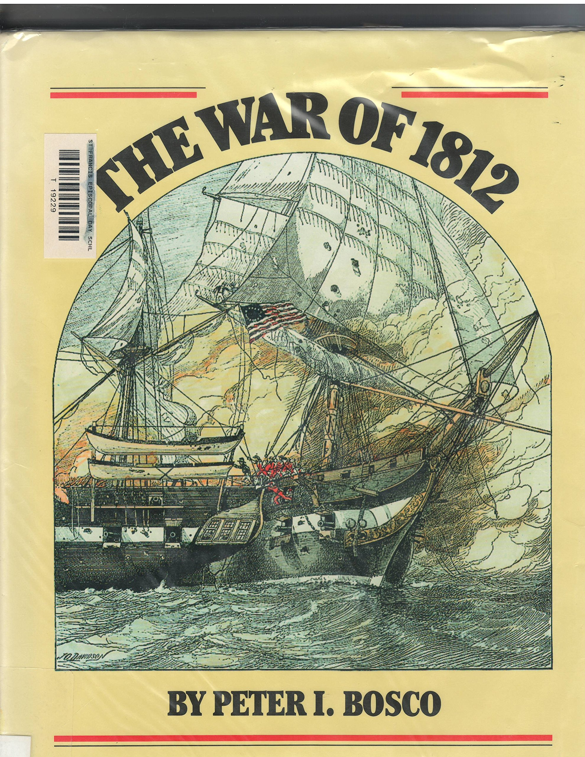 Amazon.com: War Of 1812, The,Bosco, 7-Up (9781562940041): 1 Of 1 America At  War: Books