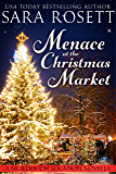 Menace at the Christmas Market: a novella (Murder on Location Book 5)
