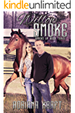 Willow Smoke (Riders Up Book 3)