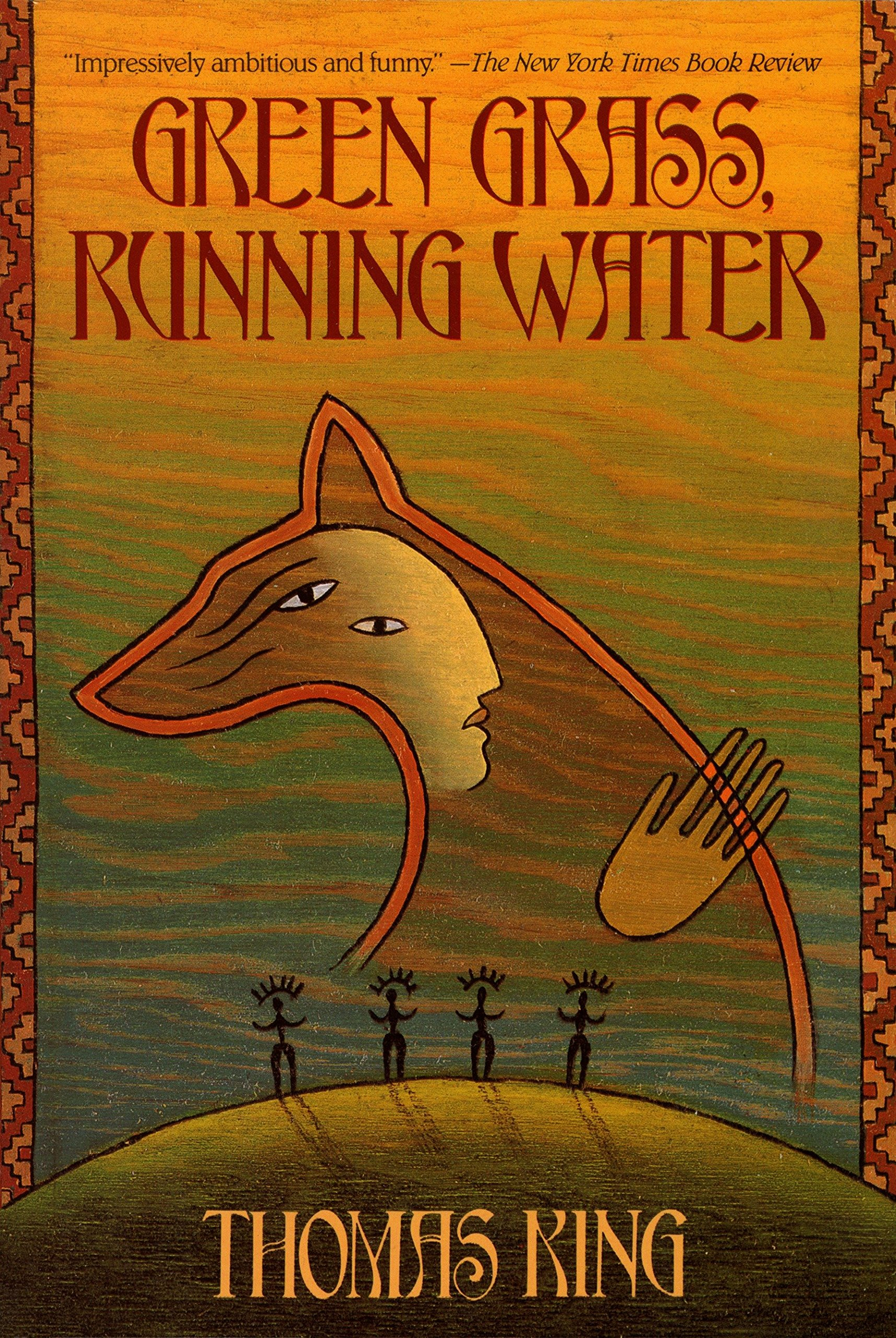 Green Grass, Running Water: A Novel: King, Thomas: 9780553373684:  Amazon.com: Books