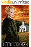 The Gift of Grace: A Frontier Love Novella