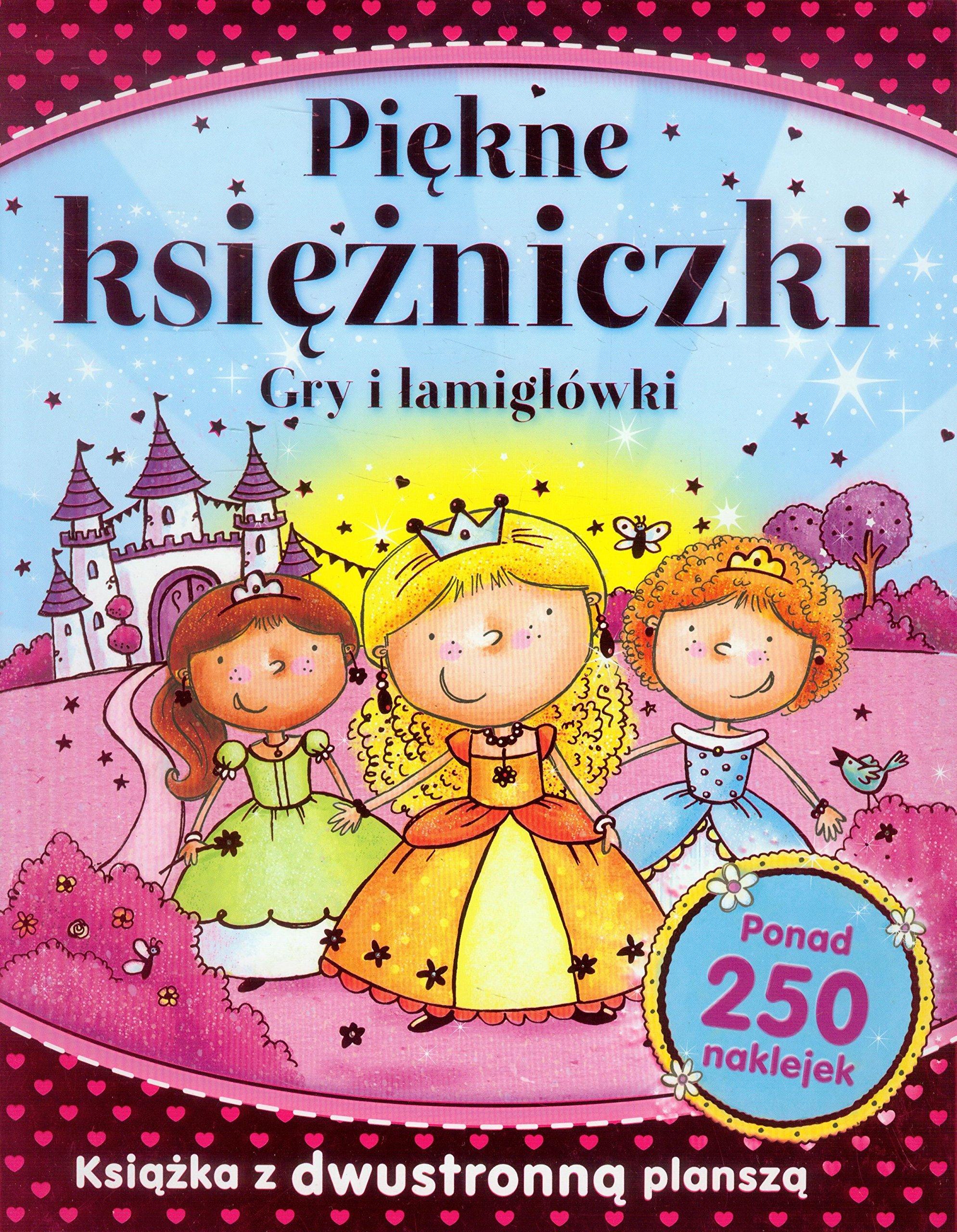 Read Online Piekne ksiezniczki Gry i lamiglowki pdf
