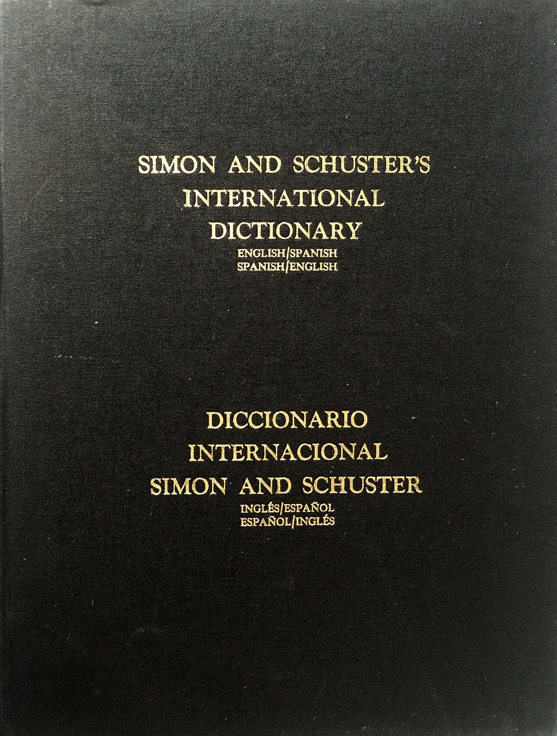 Simon and Schuster's International Dictionary: English/Spanish, Spanish/ English w/Thumb Index Hardcover – 1973