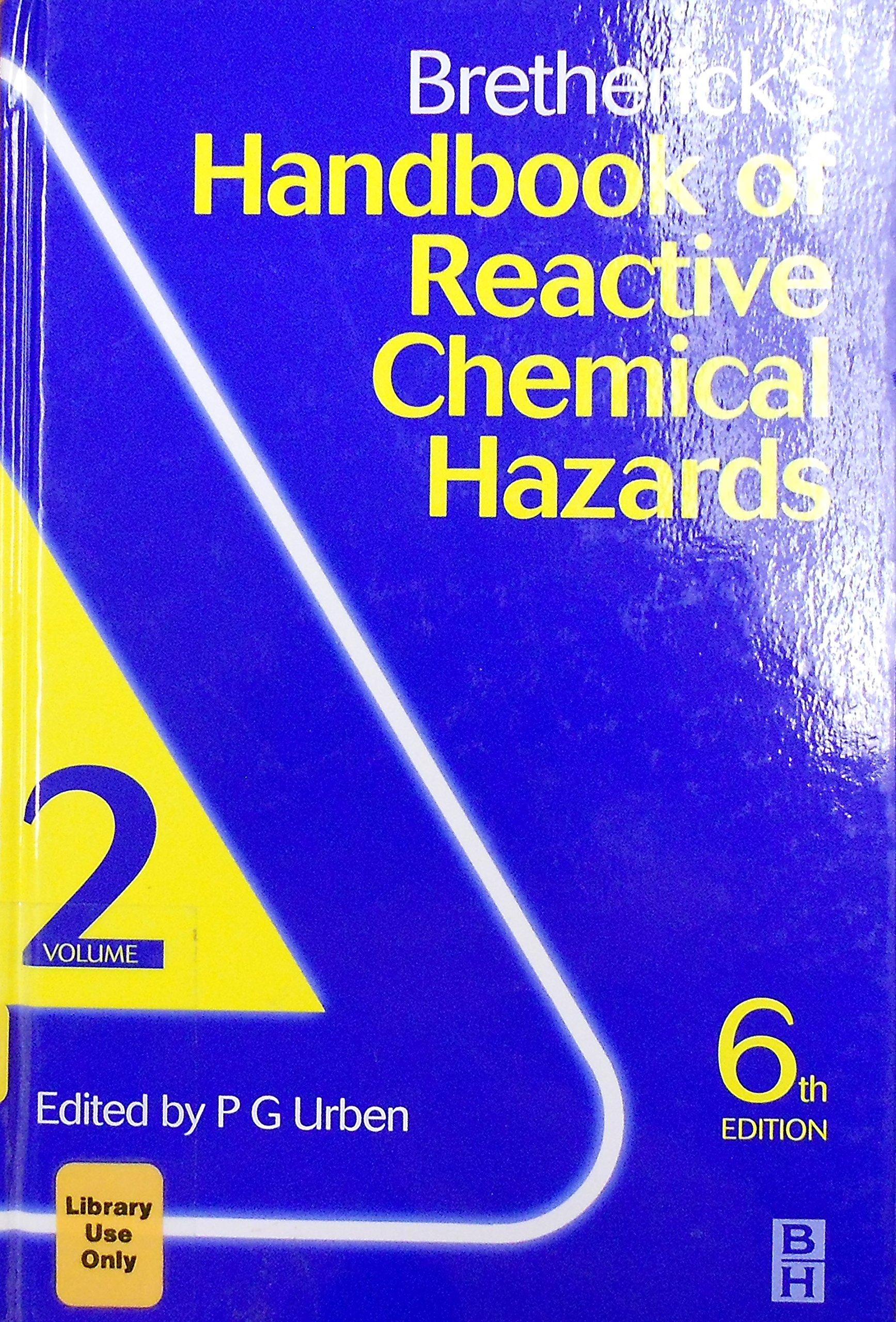 Brethericks Handbook of Reactive Chemical Hazards