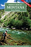 Flyfisher's Guide to Montana (Flyfisher's Guide to)