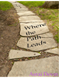 Where the Path Leads (Up in Flames)