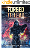 Forged to Lead (Jack Forge, Fleet Marine Book 3)