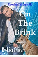On The Brink (The Cloverleah Pack Book 12) Kindle Edition