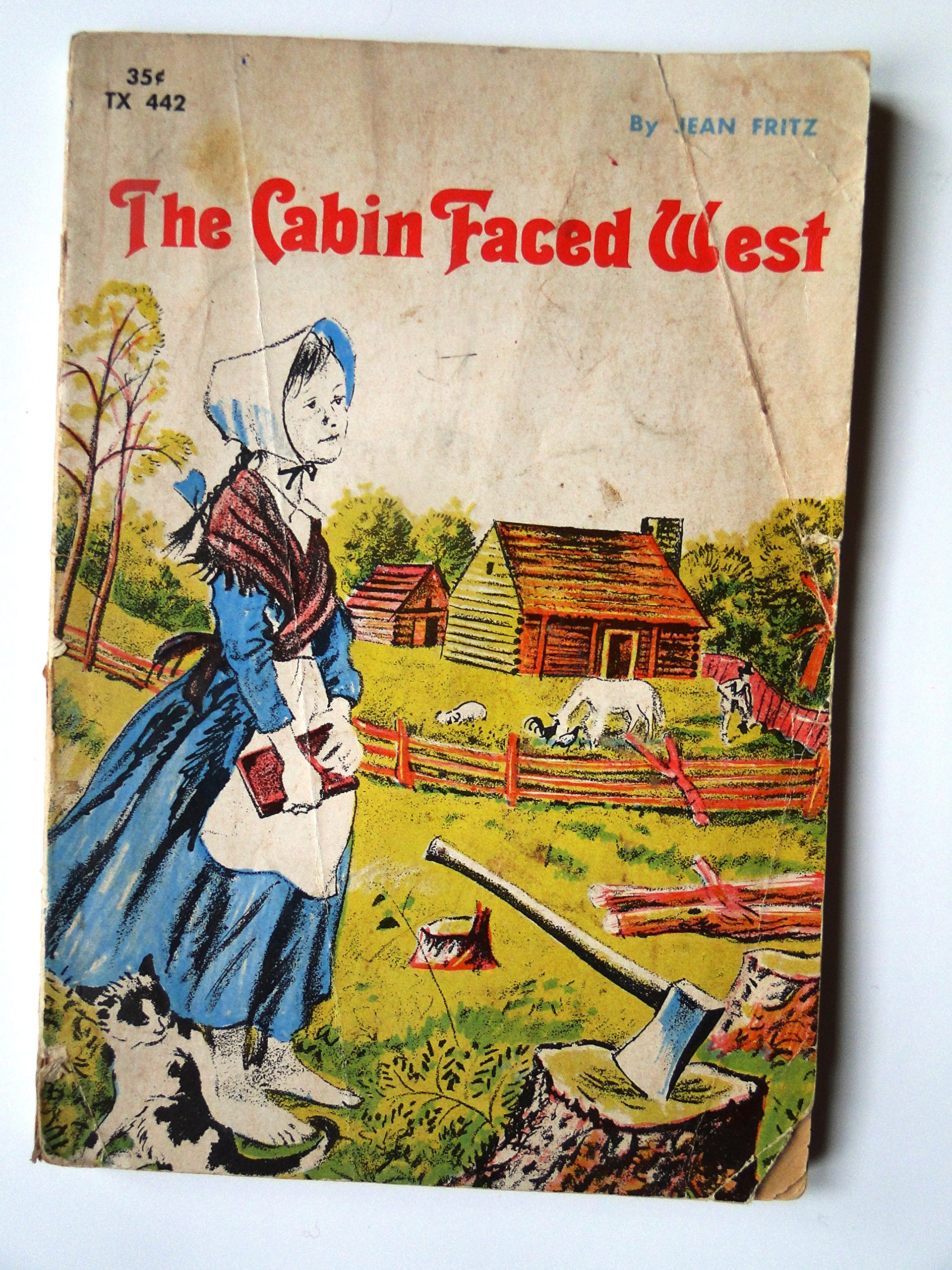 The Cabin Faced West By Jean Fritz 1963 Second Printing Collectible Jean Fritz Feodor Rojankovsky Amazon Com Books