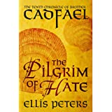 The Pilgrim of Hate (The Chronicles of Brother Cadfael Book 10)
