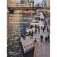 Waterfront Promenade Design: Urban Revival Strategies